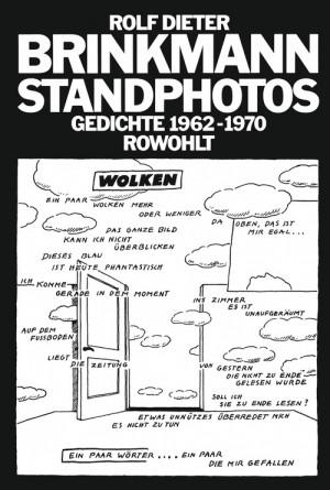 Standphotos. Gedichte 1962–1970
